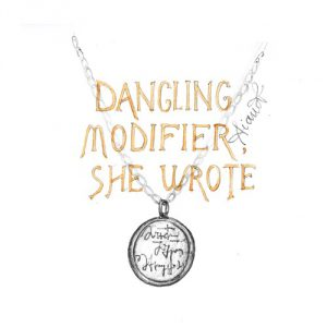 "Necklace with pendant and the words ""Dangling Modifier, She Wrote"""
